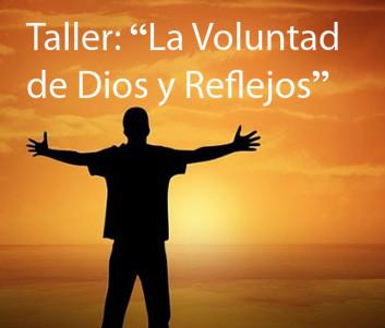 Sevilla: 25 de Noviembre,Taller de la voluntad de Dios y reflejos